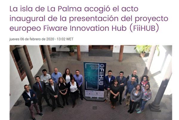 La isla de La Palma acogió el acto inaugural de la presentación del proyecto europeo Fiware Innovation Hub