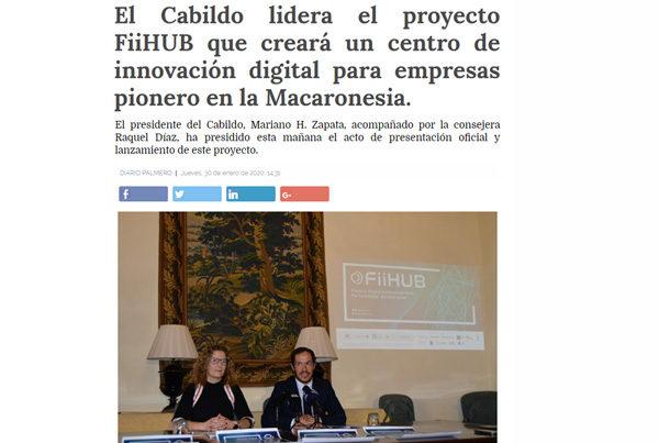 El Cabildo lidera el proyecto FiiHUB que creará un centro de innovación digital para empresas pionero en la Macaronesia
