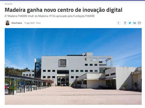 Madeira ganha novo centro de inovação digital